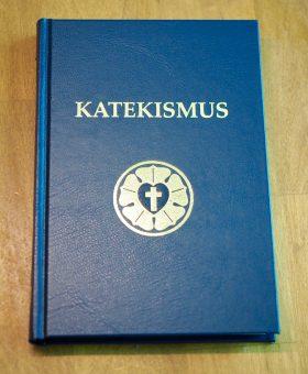 KATEKISMUS - Martti Lutherin Vähä katekismus lyhyesti selitettynä